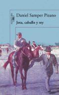 JOTA, CABALLO Y REY (MAPA DE LAS LENGUAS) di SAMPER PIZANO, DANIEL