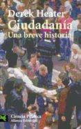 CIUDADANIA: UNA BREVE HISTORIA di HEATER, DEREK
