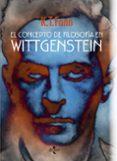EL CONCEPTO DE FILOSOFÍA EN WITTGENSTEIN di FANN, K.T.