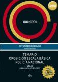 TEMARIO OPOSICION ESCALA BASICA POLICÍA NACIONAL (VOL. III): PREGUNTAS TIPO TEST (MAS DE 9.000 PREGUNTAS) di JURISPOL