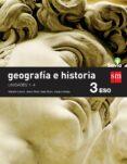 GEOGRAFÍA E HISTORIA 3º ESO SAVIA 15 TRIMESTRES (GENERAL) di VV.AA