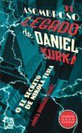 EL ASOMBROSO LEGADO DE DANIEL KURKA di RODRIGUEZ SUAREZ, MONICA