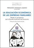 LA EDUCACION ECONOMICA DE LAS EMPRESAS FAMILIARES de NOGALES LOZANO, FERNANDO