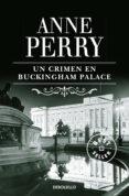 UN CRIMEN EN BUCKINGHAM PALACE de PERRY, ANNE
