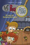 BUSCAPISTAS 8: EL CASO DEL FANTASMA DEL TEATRO di BLANCH, T.