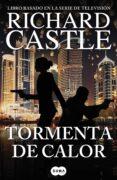 TORMENTA DE CALOR (SERIE CASTLE 9) de CASTLE, RICHARD