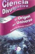 EL ORIGEN DEL UNIVERSO di RINCON CORCOLES, ANTONIO