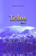 TELOS LIBRO 3: PROTOCOLOS DE LA 5ª DIMENSION di JONES, AURELIA LOUISE