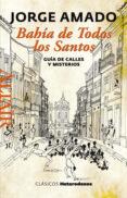 BAHÍA DE TODOS LOS SANTOS di AMADO, JORGE