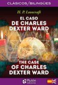 EL CASO DE CHARLES DEXTER WARD / THE CASE OF CHARLES DEXTER WARD di LOVECRAFT, H.P.
