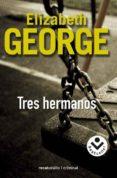TRES HERMANOS de GEORGE, ELIZABETH