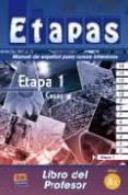 ETAPAS A1: ETAPA 1 COSAS (LIBRO DEL PROFESOR) di VV.AA.