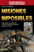 MISIONES IMPOSIBLES di CABALLERO, JOSE LUIS