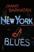 NEW YORK BLUES de BARNATAN, JIMMY