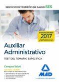 9788414210611 - Vv.aa.: Auxiliar Administrativo Del Servicio Extremeño De Salud (ses): Test De - Libro