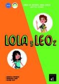 LOLA Y LEO 2 LIBRO DEL ALUMNO. A1.2 di VV.AA.