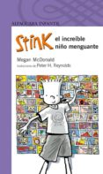 STINK: EL INCREIBLE NIÑO MENGUANTE di MCDONALD, MEGAN