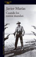 CUANDO LOS TONTOS MANDAN di MARIAS, JAVIER