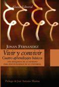VIVIR Y CONVIVIR: CUATRO APRENDIZAJES BASICOS di FERNANDEZ, JONAN