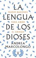 LA LENGUA DE LOS DIOSES di MARCOLONGO, ANDREA