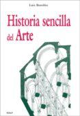 HISTORIA SENCILLA DEL ARTE di BOROBIO, LUIS