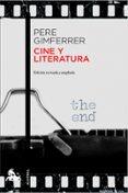 CINE Y LITERATURA de GIMFERRER, PERE