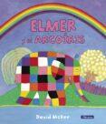 9788448845711 - Mckee David: Elmer Y El Arcoíris (elmer. Primeras Lecturas 17) - Libro