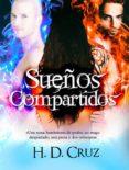 SUEÑOS COMPARTIDOS di CRUZ, H.D.