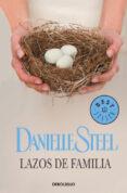 LAZOS DE FAMILIA de STEEL, DANIELLE