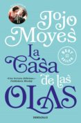 LA CASA DE LAS OLAS de MOYES, JOJO