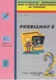 PROBLEMAT 2 (MEDITERRANEO: PROBLEMAS PARA EL AREA DE MATEMATICAS PRIMARIA) di OLAYA RUANO, PEDRO
