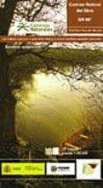 9788483204511 - Vv.aa.: Camino Natural Del Ebro Gr 99: Fontibre-faro Del Garxal Cantabria Cast - Libro