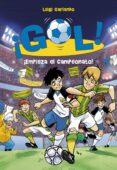 ¡GOL! 3: ¡EMPIEZA EL CAMPEONATO! di GARLANDO, LUIGI