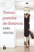 TREINTA POSTALES DE DISTANCIA di VENTAS, SARA