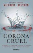 CORONA CRUEL di AVEYARD, VICTORIA