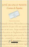 CARTAS DE ESPAÑA di BLANCO WHITE, JOSE MARIA