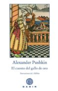 EL CUENTO DEL GALLO DE ORO di PUSHKIN, ALEXANDER SERGEYEVICH