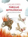 LAS MEJORES FABULAS MITOLOGICAS di LLACAY, TONI  VILADEVALL, MONTSERRAT