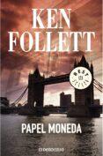 PAPEL MONEDA de FOLLETT, KEN