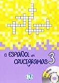 EL ESPAÑOL EN CRUCIGRAMAS: BOOK 3 + DVD-ROM di VV.AA.
