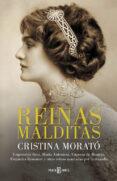 REINAS MALDITAS de MORATO, CRISTINA