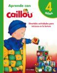 9788408171812 - Vv.aa.: Aprende Con Caillou + 4 Años - Libro