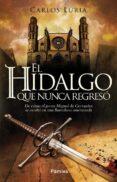 EL HIDALGO QUE NUNCA REGRESÓ di LURIA, CARLOS