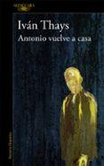 ANTONIO VUELVE A CASA (MAPA DE LAS LENGUAS) di THAYS, IVAN