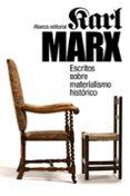 ESCRITOS SOBRE MATERIALISMO HISTORICO de MARX, KARL