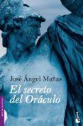 EL SECRETO DEL ORACULO de MAÑAS, JOSE ANGEL