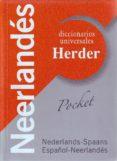 NEERLANDES (DICCIONARIOAS UNIVERSALES): NEDERLANDS-SPAANS ESPAÑOL -NEERLANDES di VV.AA.