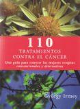 110 TRATAMIENTOS CONTRA EL CANCER di IRMEY, GYORGY