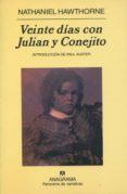 VEINTE DIAS CON JULIAN Y CONEJITO de HAWTHORNE, NATHANIEL