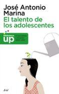 EL TALENTO DE LOS ADOLESCENTES di MARINA, JOSE ANTONIO